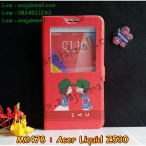 M2478-02 เคสโชว์เบอร์ Acer Liquid Z530 ลาย Love U