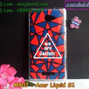 M807-13 เคสแข็ง Acer Liquid S1 ลาย Jacism