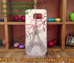 M2670-14 เคสแข็งขอบใส Samsung Galaxy S7 Edge ลาย Paris Tower