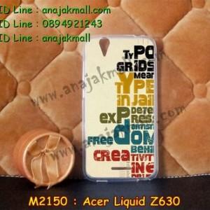M2150-13 เคสยาง Acer Liquid Z630 ลาย Type
