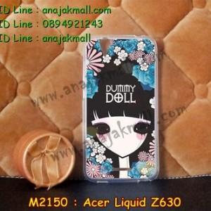 M2150-17 เคสยาง Acer Liquid Z630 ลาย Dummy Doll
