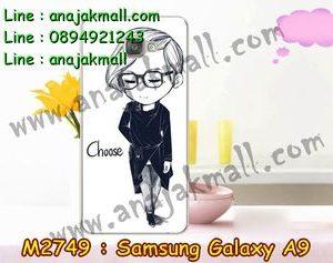 M2749-12 เคสแข็ง Samsung Galaxy A9 ลาย Choose