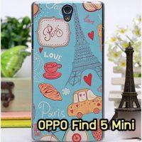 M609-19 เคสแข็ง OPPO Find 5 Mini - R827 ลาย Love Paris