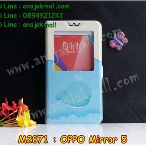 M2871-04 เคสโชว์เบอร์ OPPO Mirror 5 ลายปลาวาฬ