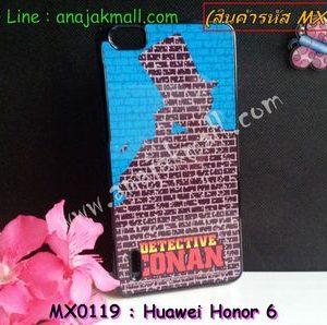 MX0119 เคสแข็ง Huawei Honor 6 ลาย Conan IX