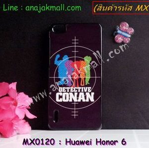 MX0120 เคสแข็ง Huawei Honor 6 ลาย Conan X