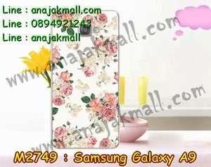 M2749-21 เคสแข็ง Samsung Galaxy A9 ลาย Flower I