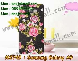 M2749-22 เคสแข็ง Samsung Galaxy A9 ลาย Flower II