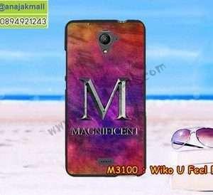 M3100-08 เคสยาง Wiko U Feel Fab ลาย Magnificent
