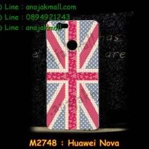 M2748-33 เคสแข็ง Huawei Nova ลาย Sweet Flag