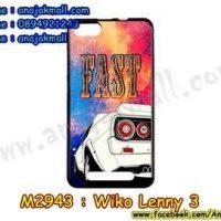 M2943-34 เคสยาง Wiko Lenny 3 ลาย Fast 01