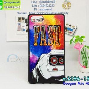 M3286-18 เคสยาง Doogee Mix ลาย Fast 01