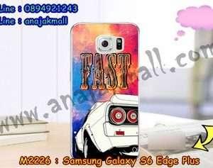 M2226-19 เคสยาง Samsung Galaxy S6 Edge Plus ลาย Fast 01