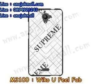 M3100-23 เคสยาง Wiko U Feel Fab ลาย Supreme X01