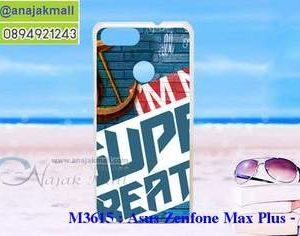 M3615-14 เคสแข็ง Asus Zenfone Max Plus-M1 ลาย Super