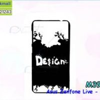 M3915-07 เคสแข็งดำ Asus Zenfone Live-ZB501KL ลาย Design