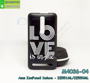M4036-04 เคสแข็งดำ ASUS ZenFone2 Deluxe-ZE551ML/ZE550ML ลาย LoveK X01