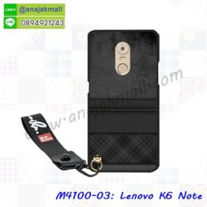 M4100-03 เคสยาง Lenovo K6 Note ลาย BX03 พร้อมสายคล้องมือ