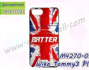 M4270-03 เคสยาง Wiko Tommy3 Plus ลาย Batter