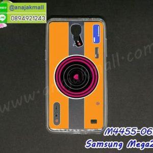 M4455-06 เคสยางบาง Samsung Mega2 ลาย Orange Camera