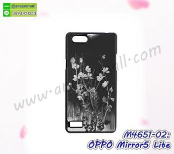 M4651-02 เคสแข็ง OPPO Mirror5 Lite ลาย Black Flower ซื้อ 1 แถม 1